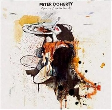 Peter Doherty - Grace/Wastelands